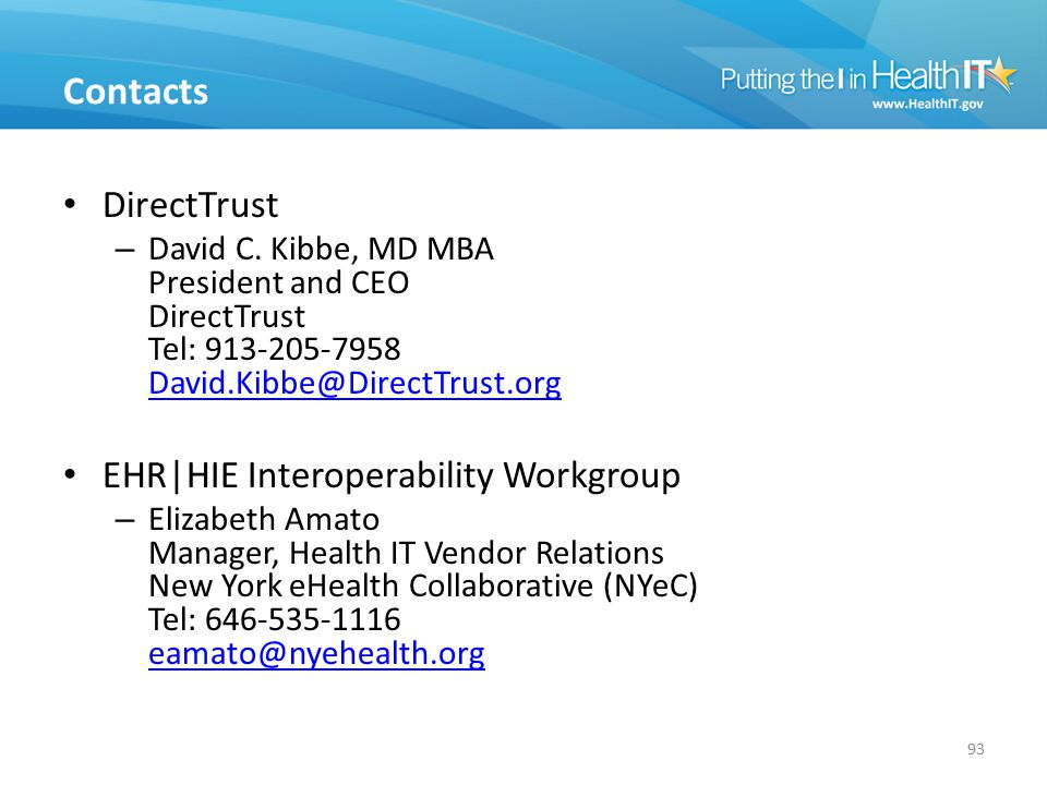 Contacts DirectTrust EHR|HIE Interoperability Workgroup