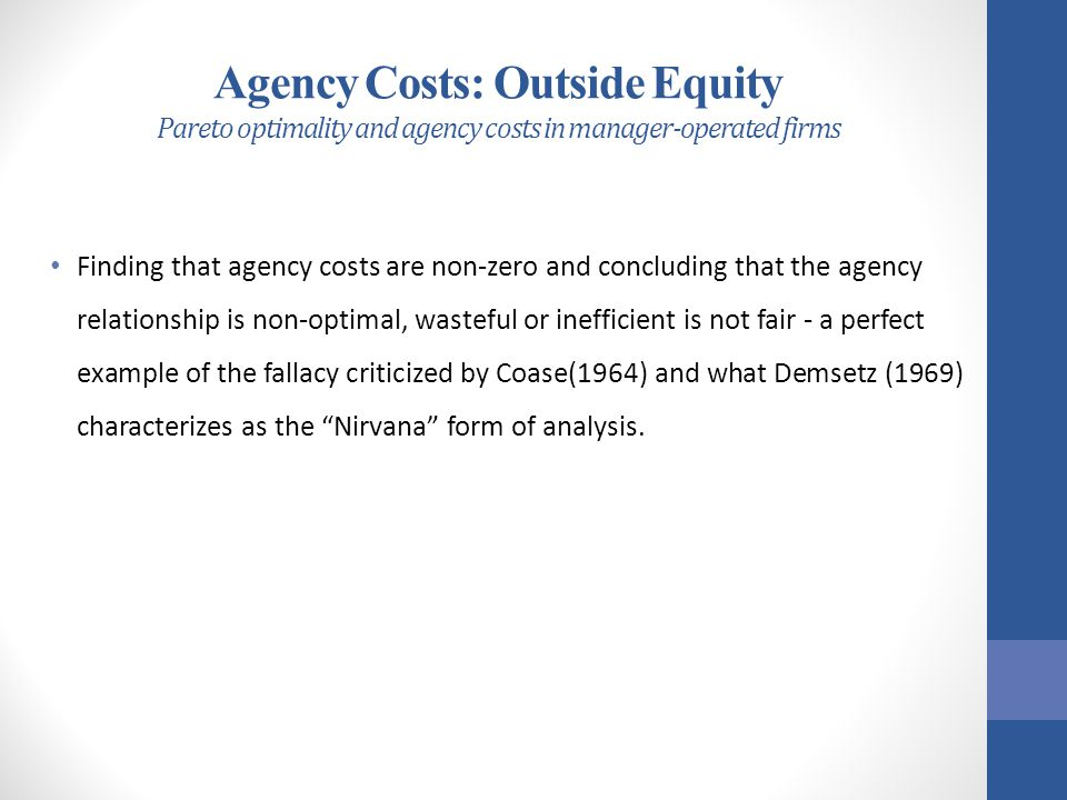 Agency Costs: Outside Equity Pareto optimality and agency costs in manager-operated firms