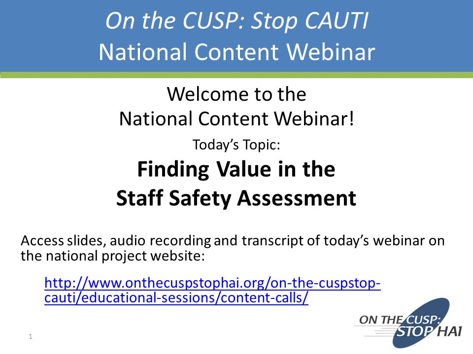 On the CUSP: Stop CAUTI National Content Webinar