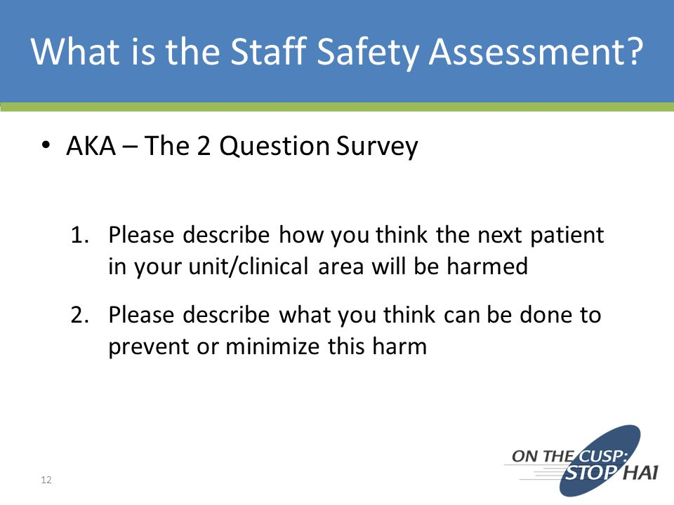 What is the Staff Safety Assessment