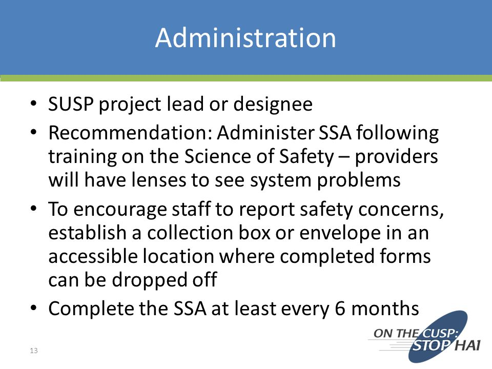 Administration SUSP project lead or designee