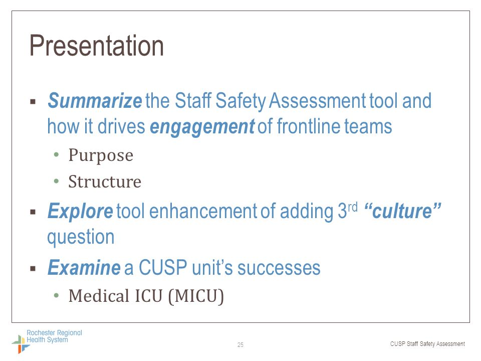 Presentation Summarize the Staff Safety Assessment tool and how it drives engagement of frontline teams.