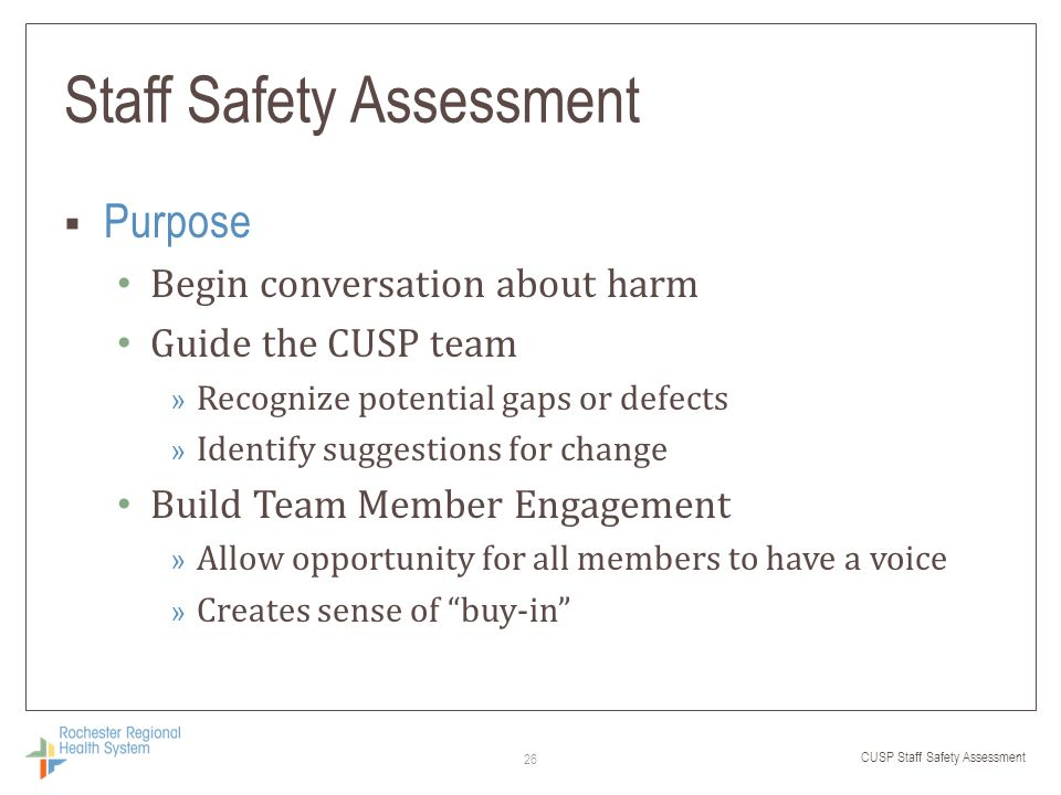 Staff Safety Assessment