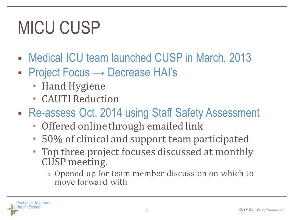 MICU CUSP Medical ICU team launched CUSP in March, 2013