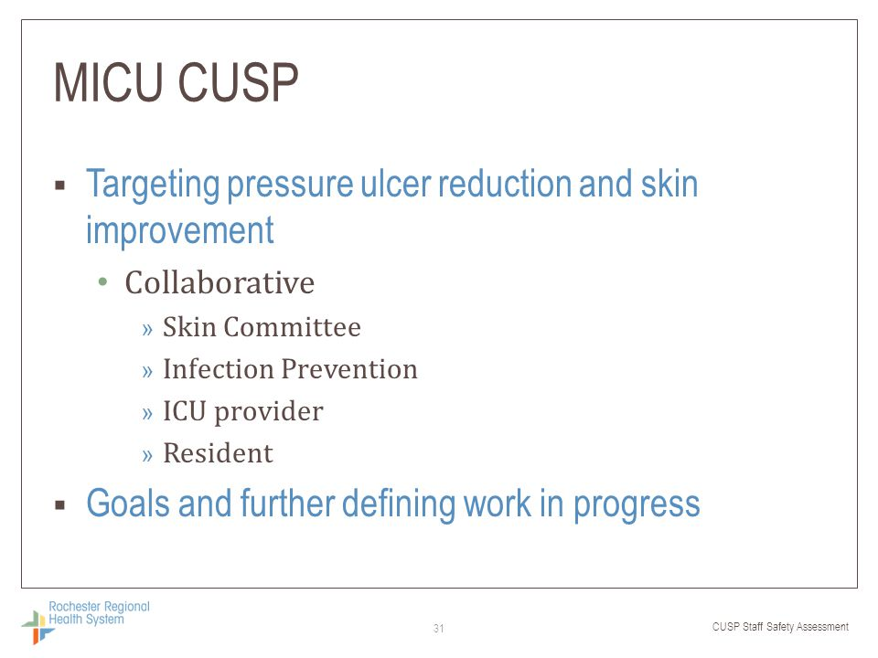 MICU CUSP Targeting pressure ulcer reduction and skin improvement