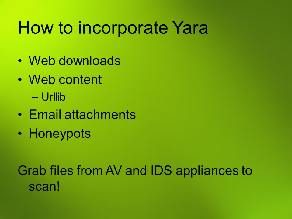 How to incorporate Yara