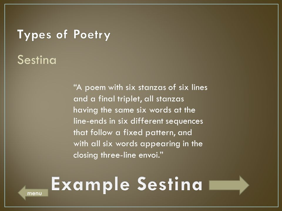 Example Sestina Types of Poetry Sestina