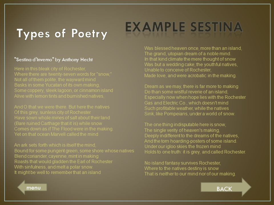 EXAMPLE SESTINA Types of Poetry menu BACK