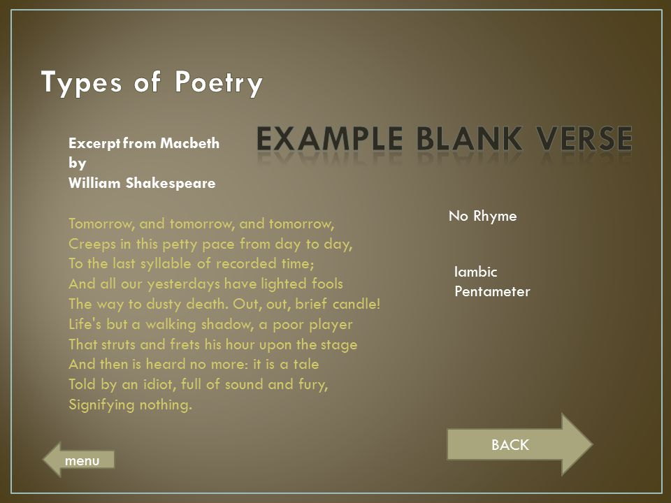 EXAMPLE BLANK VERSE Types of Poetry