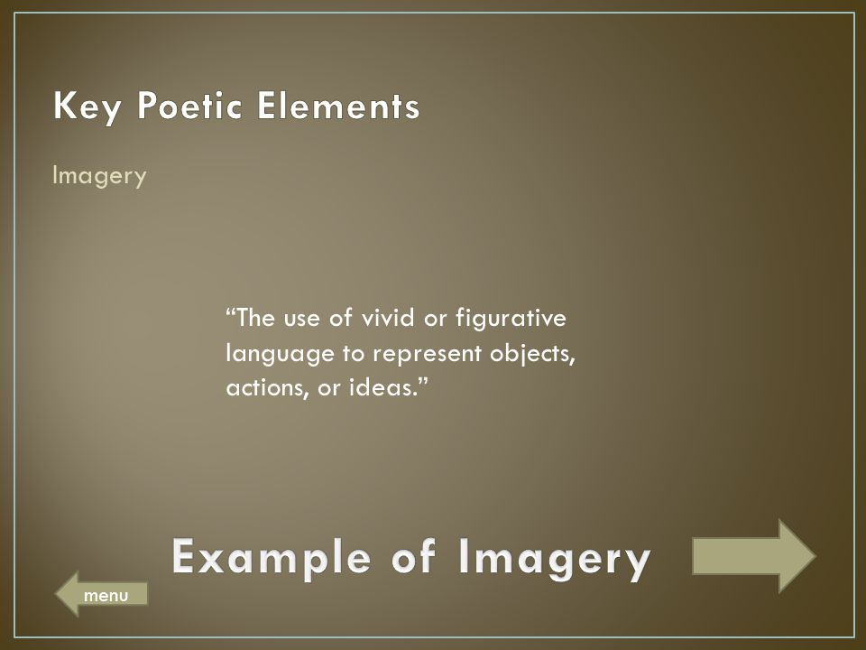 Example of Imagery Key Poetic Elements Imagery