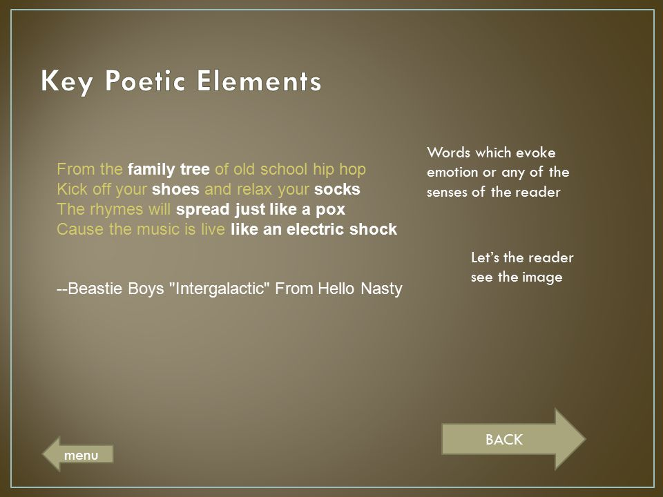 Key Poetic Elements Words which evoke emotion or any of the senses of the reader.