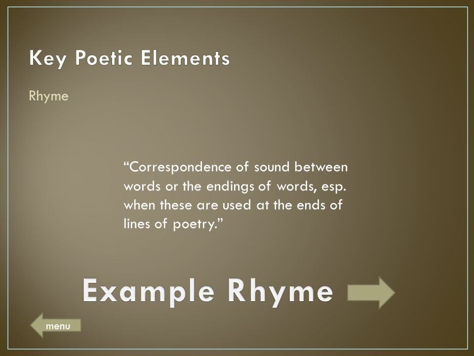 Example Rhyme Key Poetic Elements Rhyme
