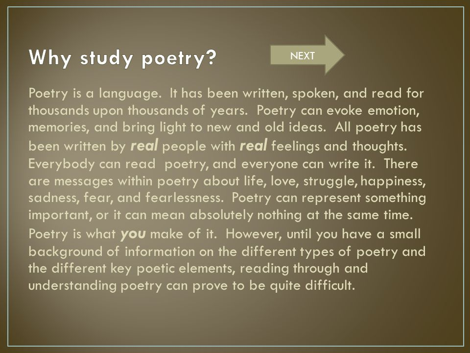 Why study poetry NEXT.