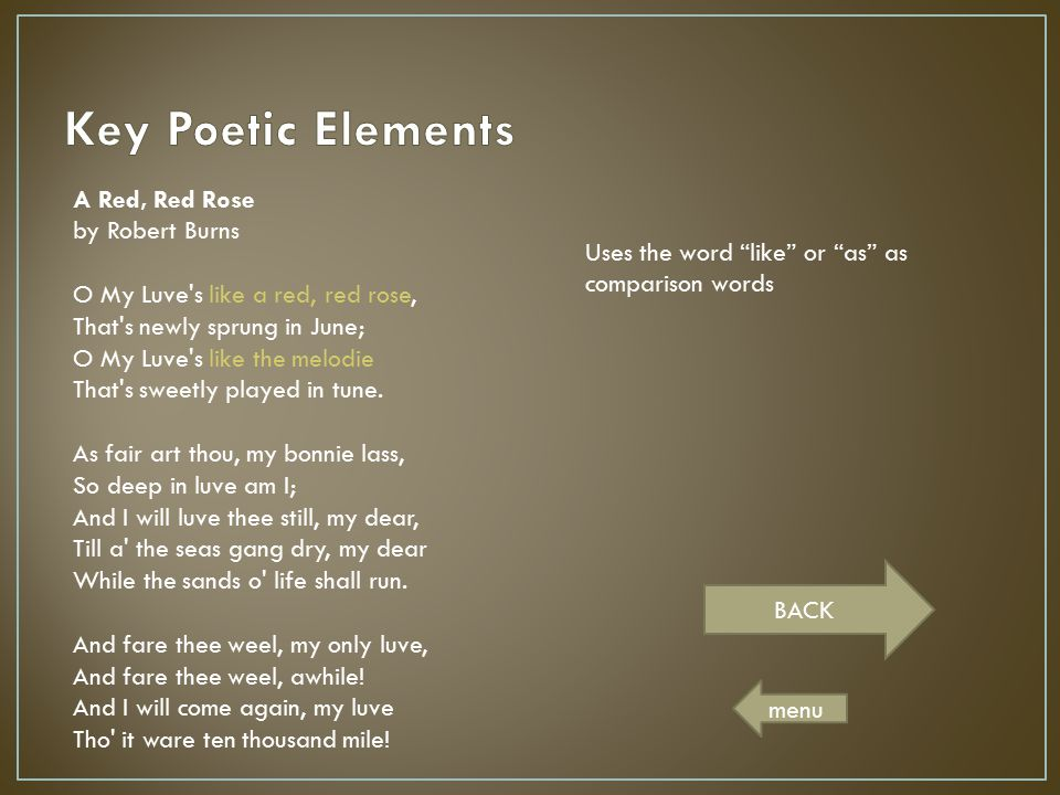 Key Poetic Elements A Red, Red Rose by Robert Burns