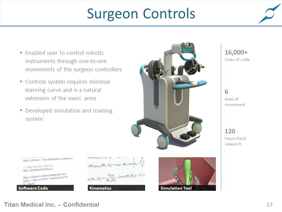 Surgeon Controls Enabled user to control robotic instruments through one-to-one movements of the surgeon controllers.