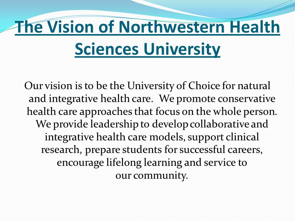 The Vision of Northwestern Health Sciences University