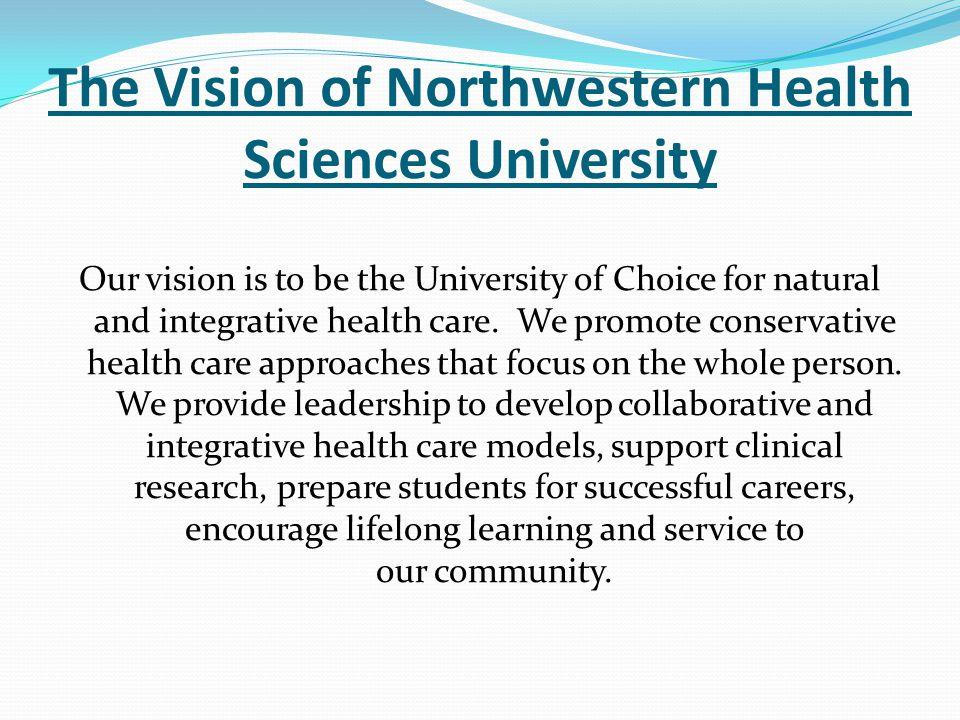 The Vision of Northwestern Health Sciences University