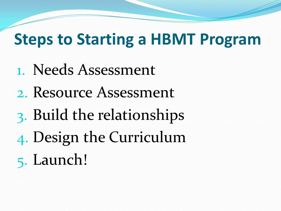 Steps to Starting a HBMT Program
