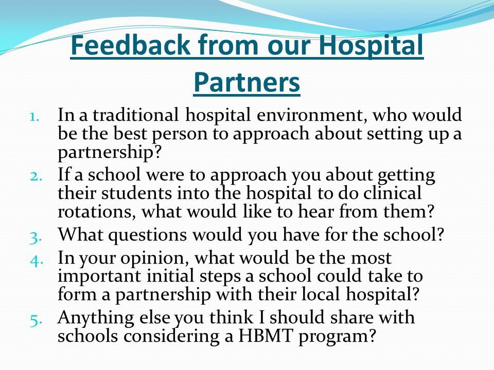 Feedback from our Hospital Partners