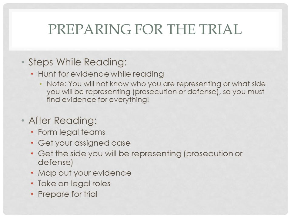 Preparing for the trial