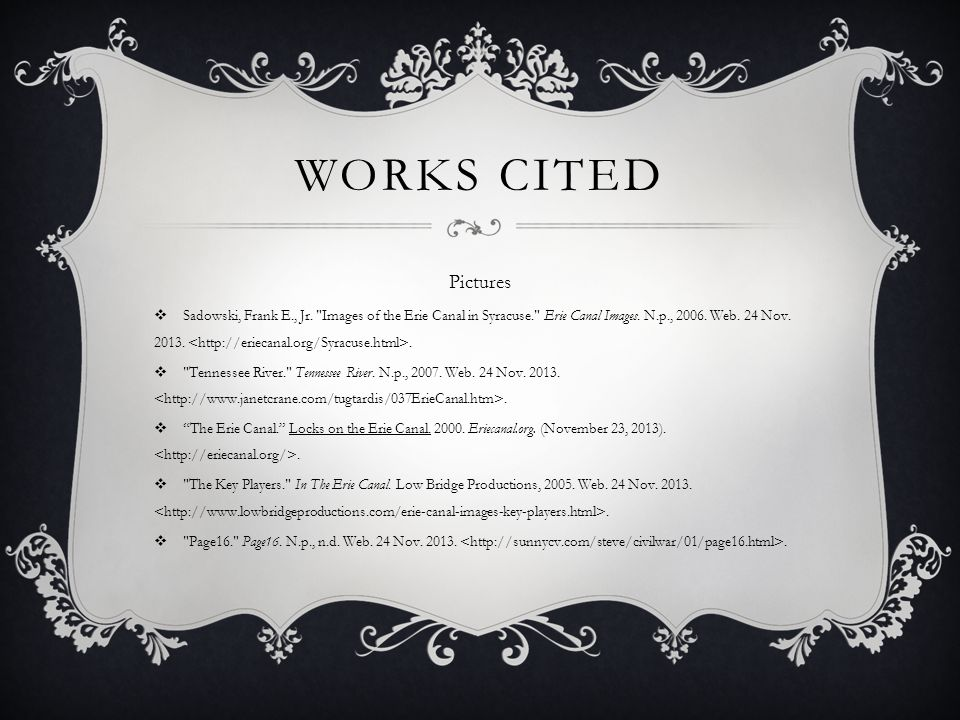 Works cited Pictures.