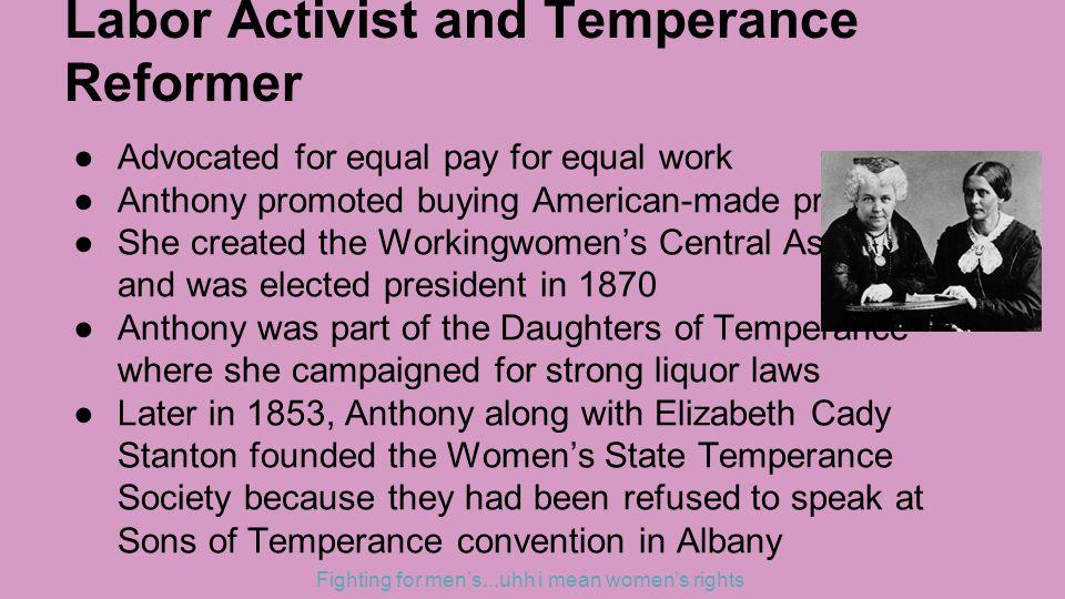 Labor Activist and Temperance Reformer