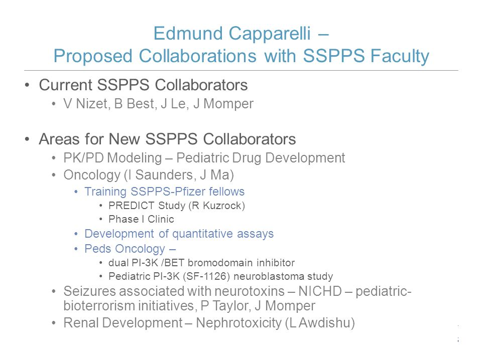 Edmund Capparelli – Proposed Collaborations with SSPPS Faculty