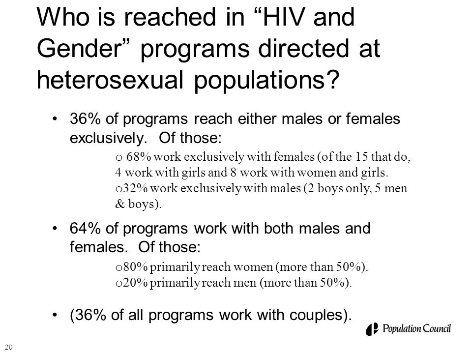 Who is reached in HIV and Gender programs directed at heterosexual populations