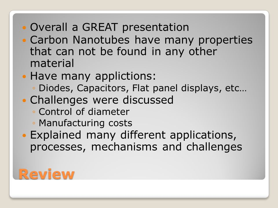 Review Overall a GREAT presentation
