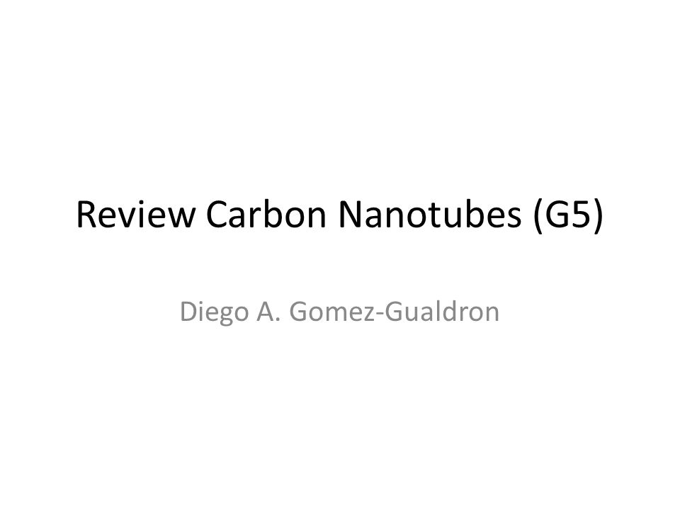 Review Carbon Nanotubes (G5)