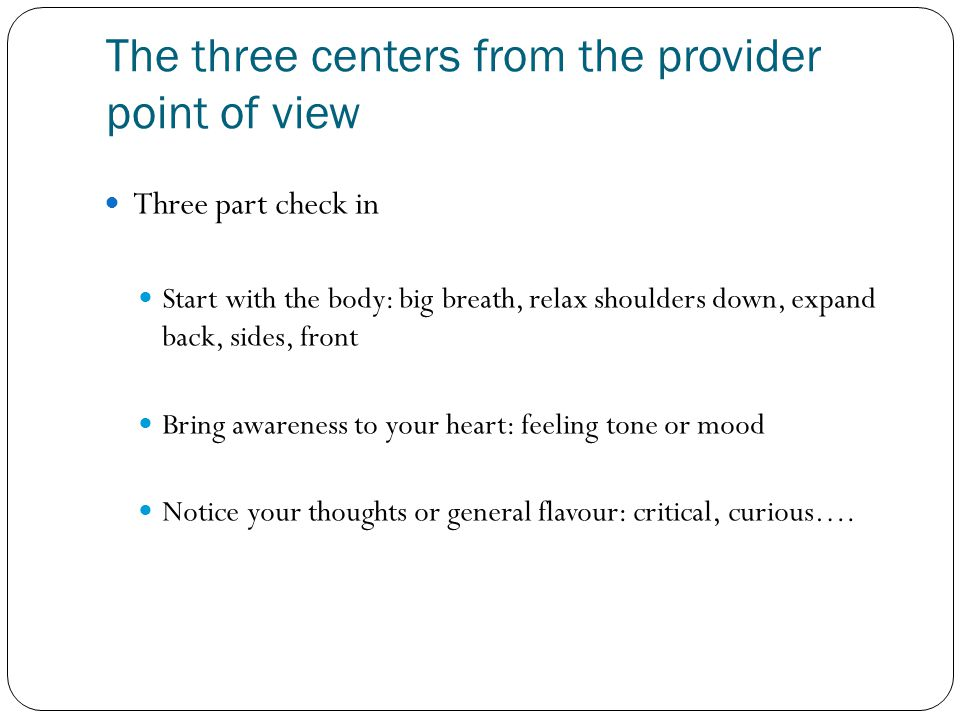 The three centers from the provider point of view