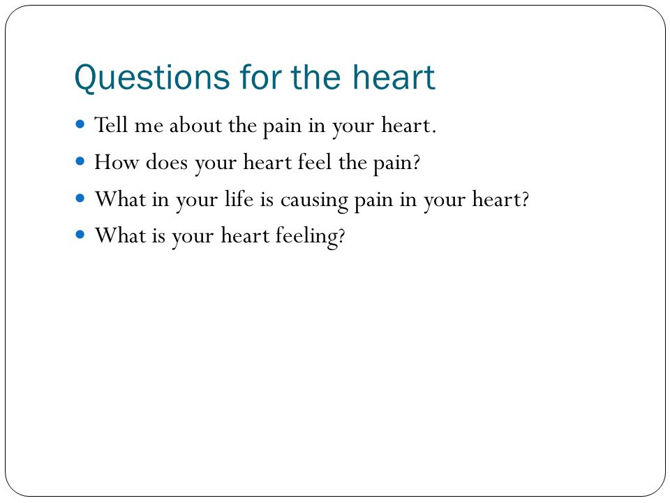 Questions for the heart