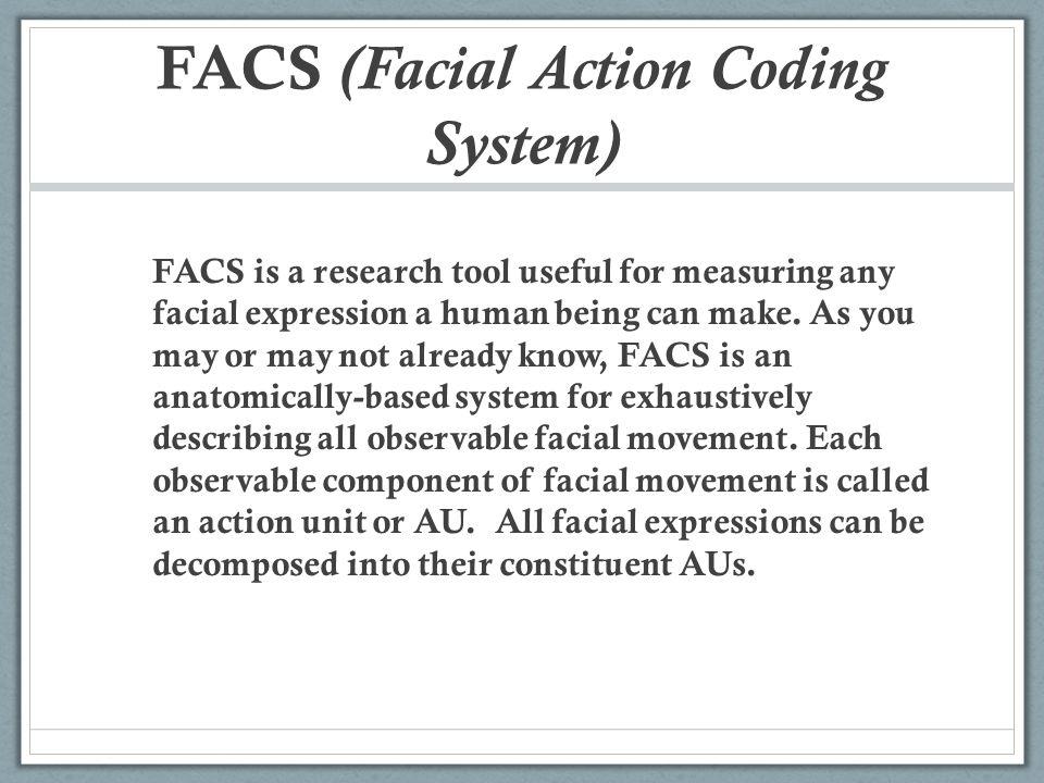 FACS (Facial Action Coding System)