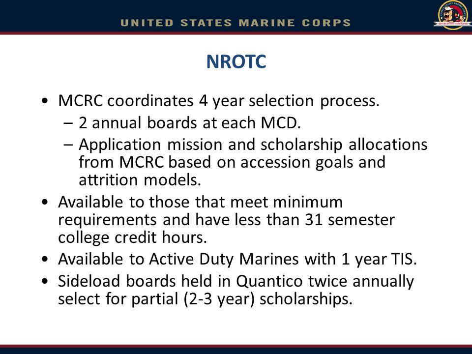 NROTC MCRC coordinates 4 year selection process.