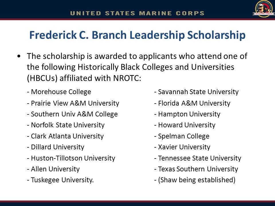 Frederick C. Branch Leadership Scholarship