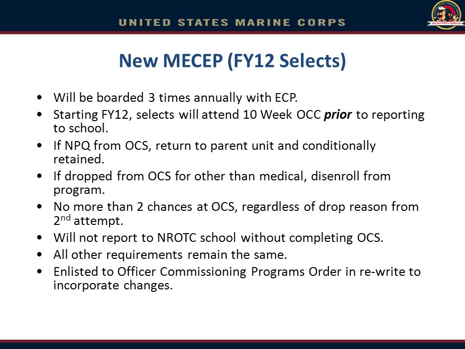 New MECEP (FY12 Selects) Will be boarded 3 times annually with ECP.
