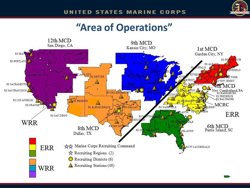 Area of Operations ERR WRR ERR WRR 12th MCD 9th MCD 1st MCD 4th MCD