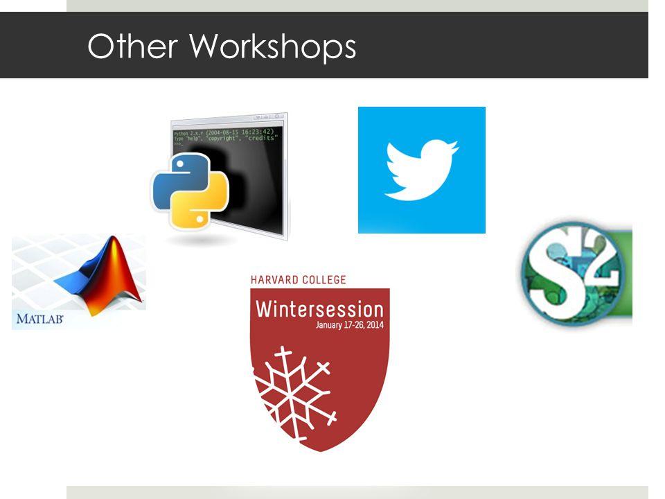 Other Workshops