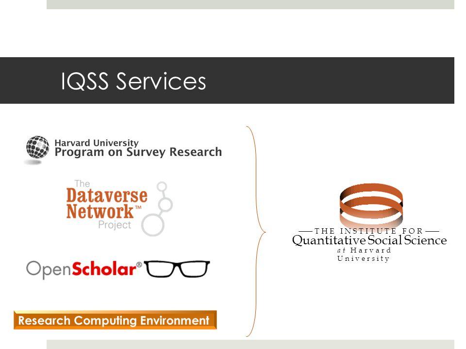 IQSS Services Quantitative Social Science