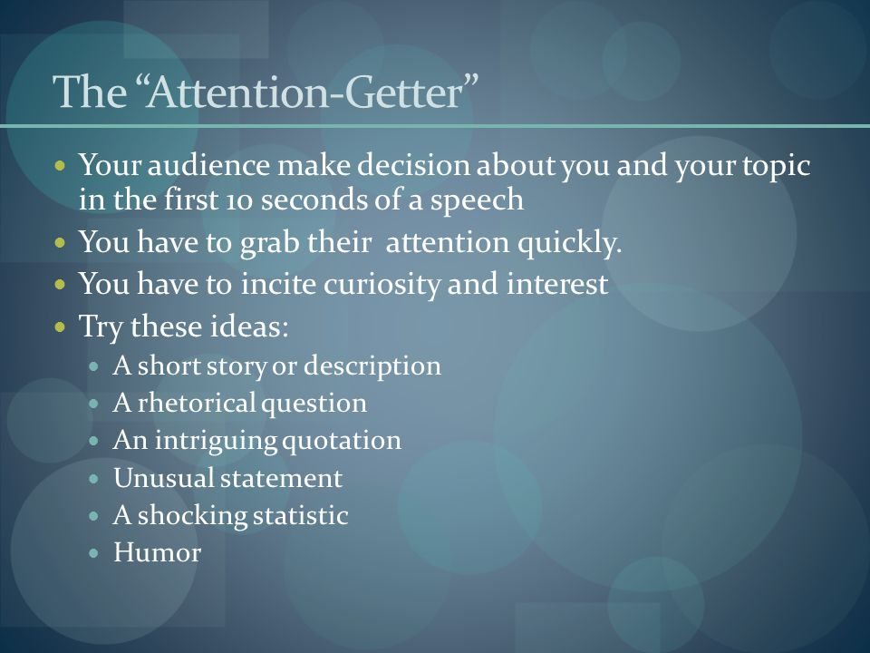 The Attention-Getter