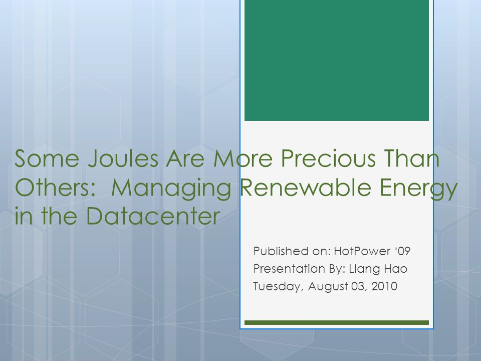 Some Joules Are More Precious Than Others: Managing Renewable Energy in the Datacenter
