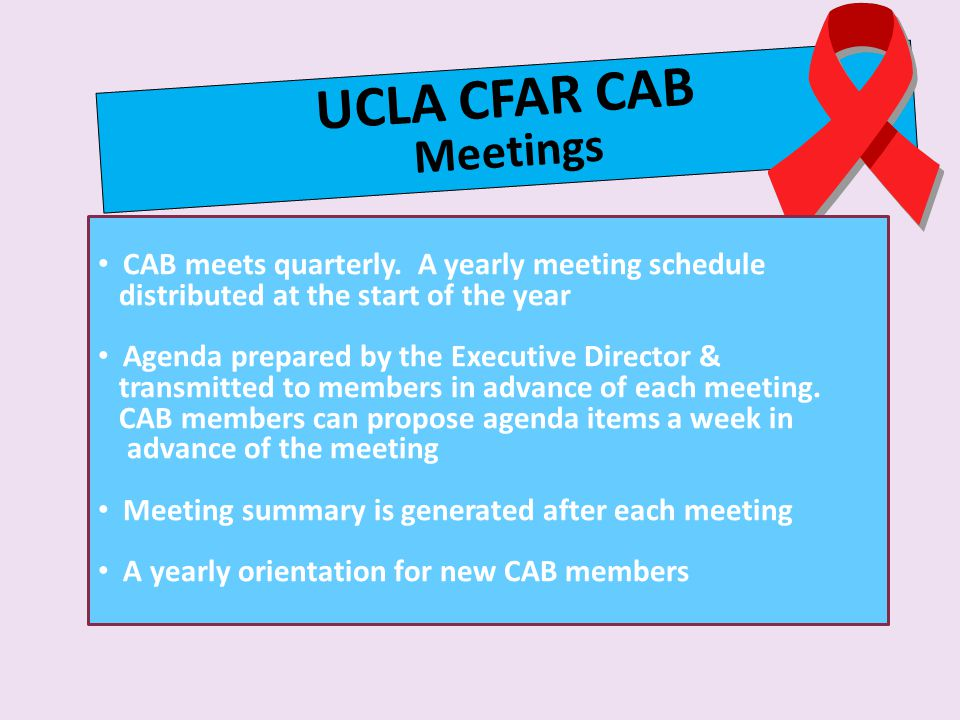 UCLA CFAR CAB Meetings CAB meets quarterly. A yearly meeting schedule
