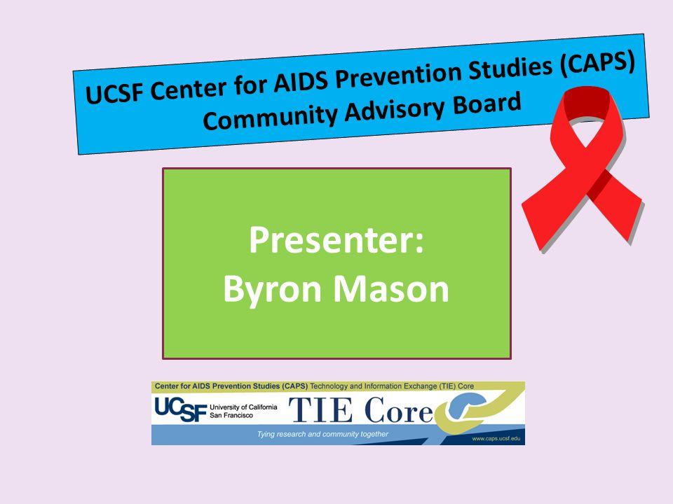 Presenter: Byron Mason