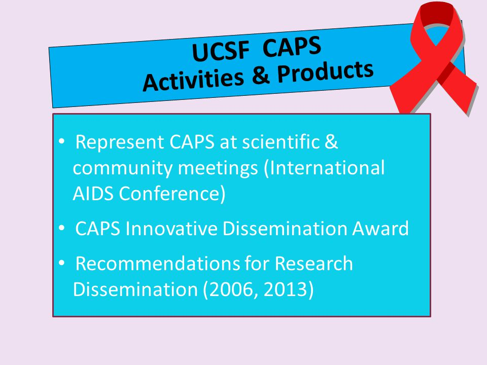 UCSF CAPS Activities & Products
