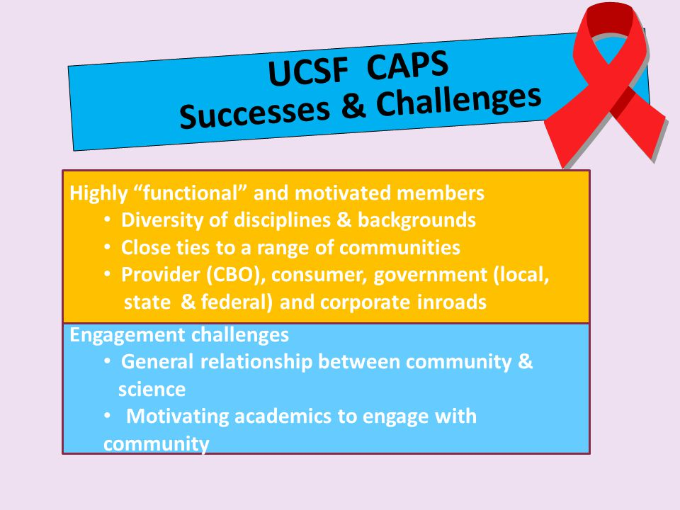 UCSF CAPS Successes & Challenges
