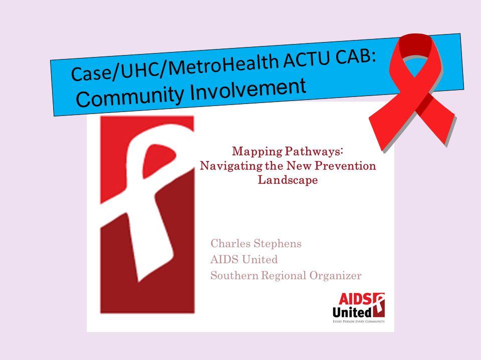 Case/UHC/MetroHealth ACTU CAB: