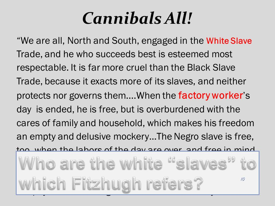 Who are the white slaves to which Fitzhugh refers