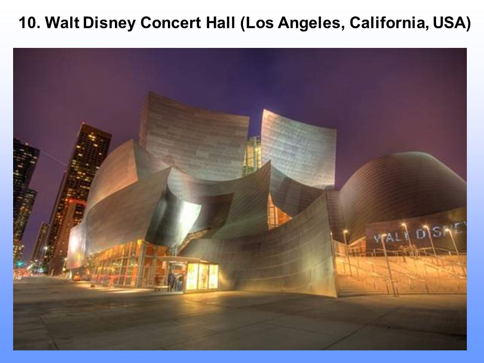 10. Walt Disney Concert Hall (Los Angeles, California, USA)