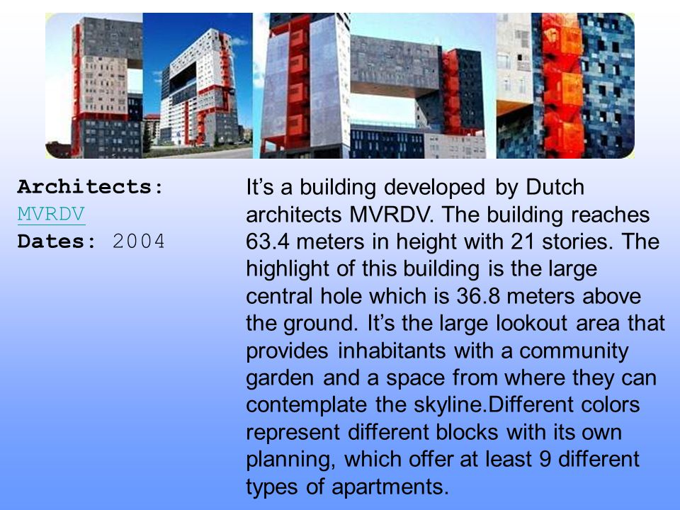 Architects: MVRDV Dates: 2004