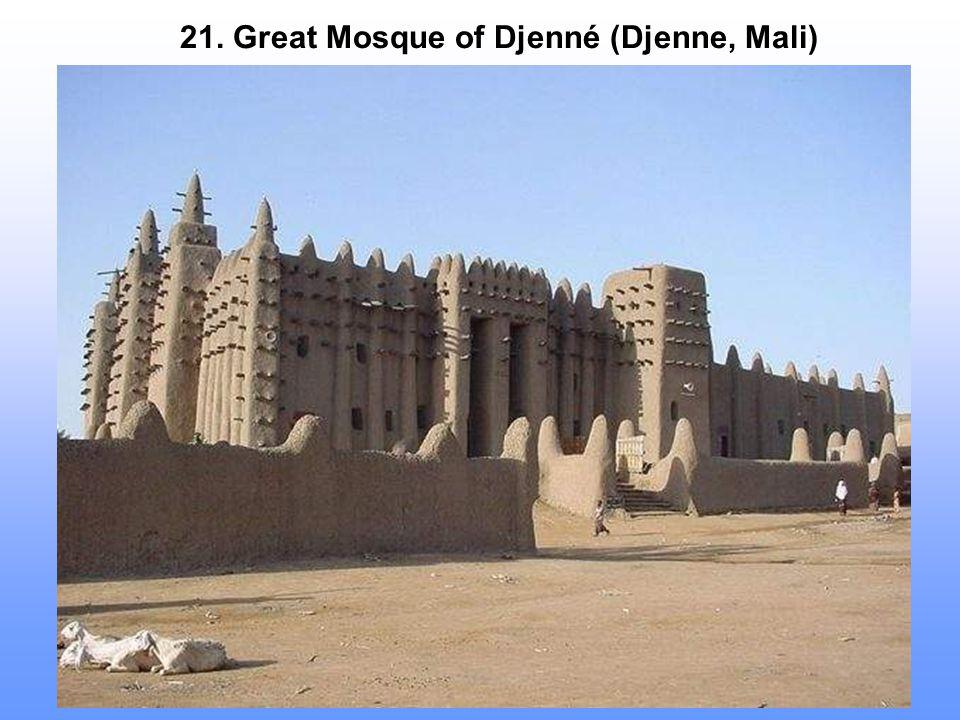 21. Great Mosque of Djenné (Djenne, Mali)